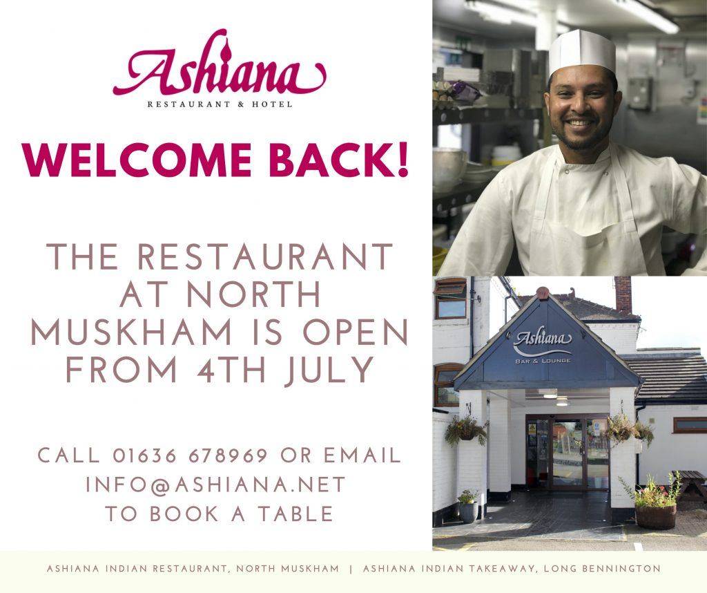 The Ashiana Restaurant at North Muskham is reopening from 4th July 2020.