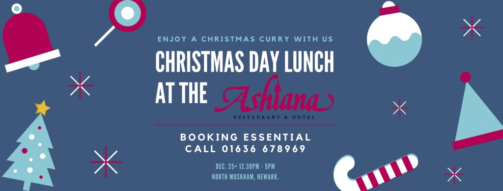 Join us for a curry on Christmas Day at the Ashiana North Muskham