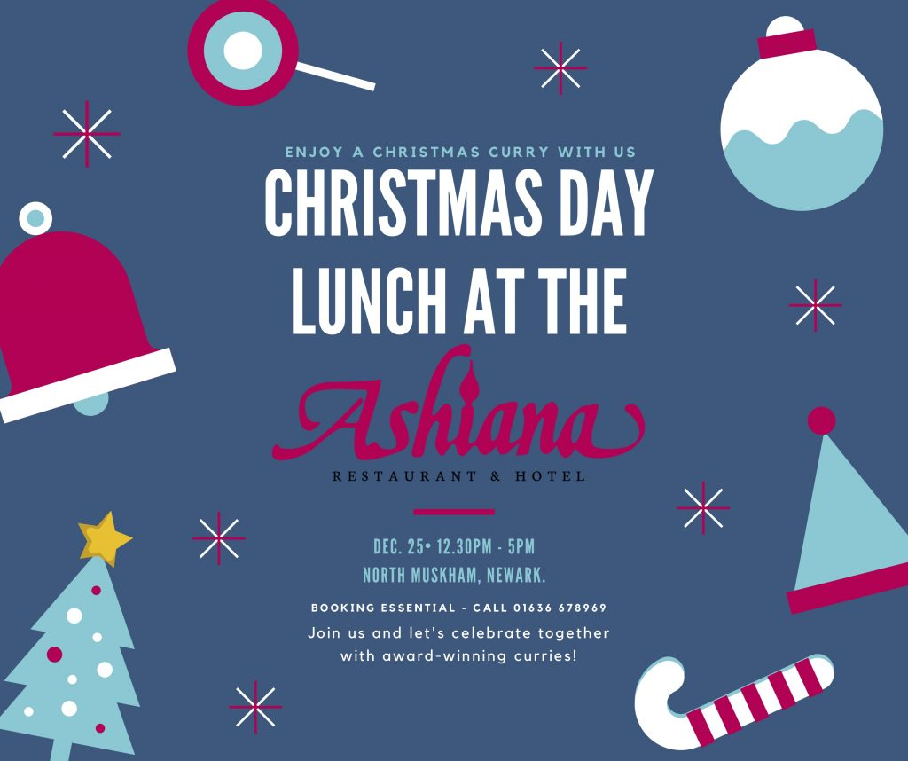 Join us for a curry at the Ashiana North Muskham on Christmas Day